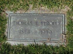 Thomas F Stroud