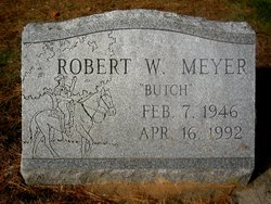 "Robert W ""Butch"" Meyer"