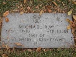 Michael Ray Detherow