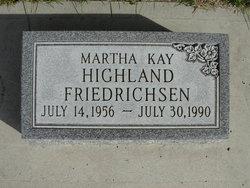 Martha Kay <I>Highland</I> Friedrichsen