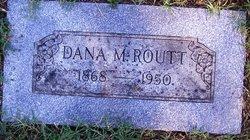 Dana M. Routt