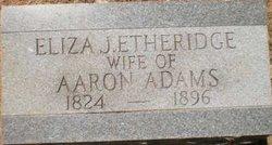 Eliza J <I>Etheridge</I> Adams