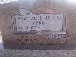 Mary Alice <I>Loftin</I> Gerg
