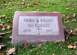 Grace May <I>Schultz</I> Ballou