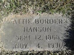 "Martha A ""Mattie"" <I>Borders</I> Hanson"