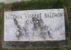 Eugenia Baldwin <I>Vibbert</I> Ainslie