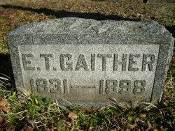 Edward Thomas Gaither