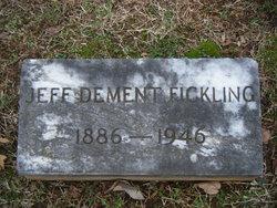 Jeff Dement Fickling