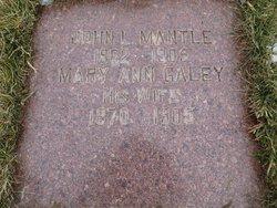 Mary Ann <I>Galley</I> Mantle