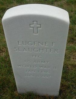 Eugene F Slaughter
