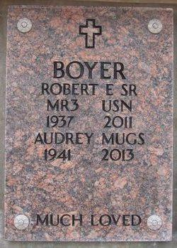 "Robert E ""Bob"" Boyer, Sr"