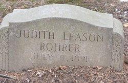 "Judith D ""Julia"" <I>Leason</I> Rohrer"