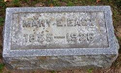 Mary E. <I>Everhart</I> East