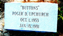 """Roger Dale """"Buttons"""" Upchurch"""