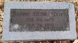 Annie Esther <I>Stubbs</I> Eddy