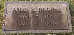 Arley E. Hughes