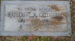 """Katherine Margaret """"Katie"""" <I>York</I> Callicotte"""