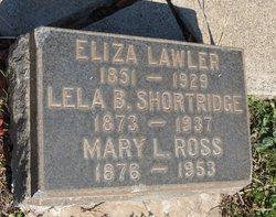 Lela B. <I>Lawler</I> Shortridge