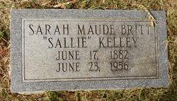 "Sarah Maude ""Sallie"" <I>Britt</I> Kelley"