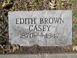 Edith Anthan <I>Brown</I> Casey