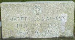 Mattie Lee <I>Thomas</I> Mathews