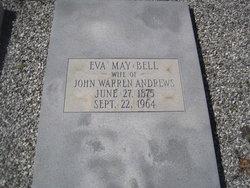 Eva May <I>Bell</I> Andrews