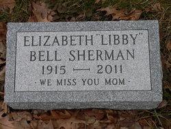 Elizabeth Libby <I>Bell</I> Sherman