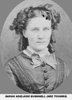 Sarah Adelaide <I>Toombs</I> Bushnell