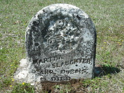 Martha <I>Slaughter</I> Dubois