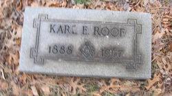Karl E Roof
