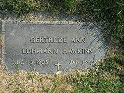 Gertrude Ann <I>Luhman</I> Hawkins