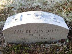 Phoebe Ann <I>Davis</I> Freeman