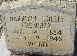 Harriett <I>Holley</I> Crumbley