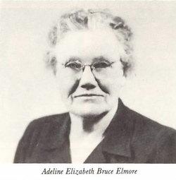 "Adaline Elizabeth ""Addie"" <I>Bruce</I> Elmore"