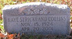 Kaye <I>Strickland</I> Collins