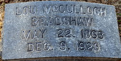 "Louisa ""Lou"" <I>McCulloch</I> Bradshaw"