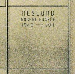 Robert Eugene Neslund
