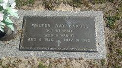 Sgt Walter Ray Barbee
