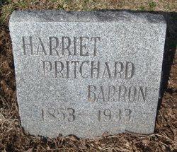 Harriet <I>Pritchard</I> Barron