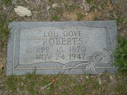"Louisa Floria Virginia ""Lou"" <I>Dove</I> Roberts"