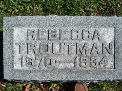Rebecca <I>Wallace</I> Troutman