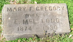 Mary F. <I>Gregory</I> Long