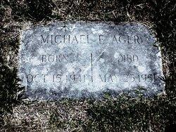 Michael E. Ager