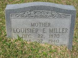 Louisier E Miller