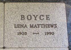 Lena <I>Matthews</I> Boyce