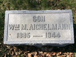 William Michael Aichelmann