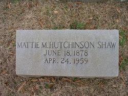 Mattie May <I>Hutchinson</I> Shaw