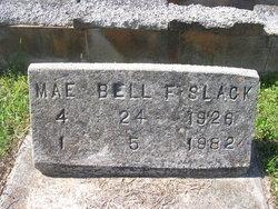 Mae Bell <I>F</I> Slack
