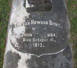 Sarah Howard <I>Evans</I> Bush