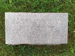 Anne <I>Foster</I> Stickney
